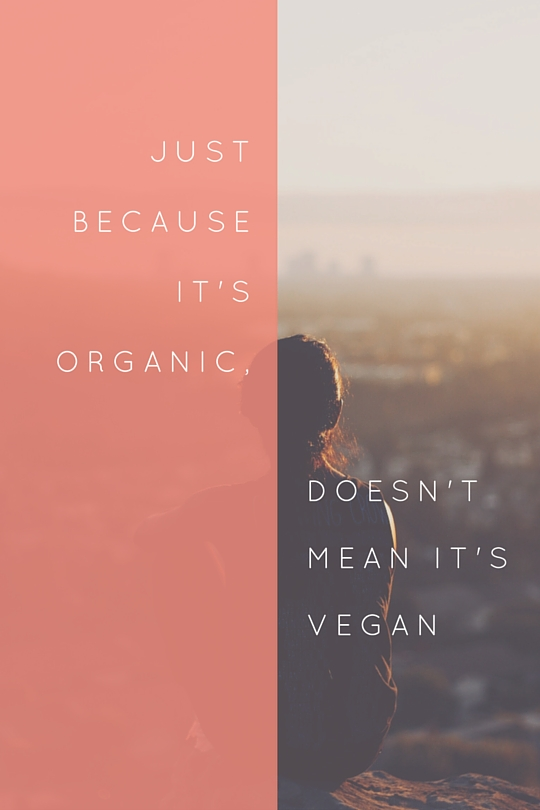Just because it's organic,
